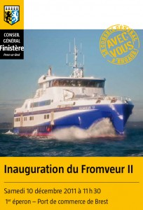 Inauguration du Fromveur-II